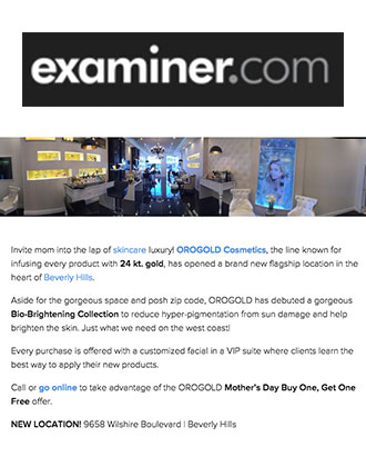 Examiner.com introduces OROGOLD Beverly Hills.