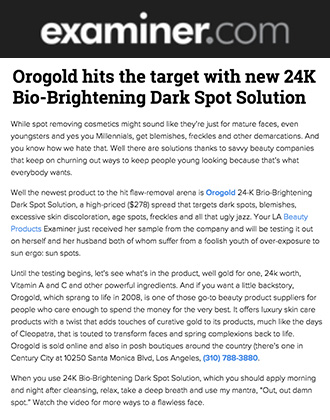 Examiner.com presents OROGOLD 24K Bio-Brightening Dark Spot Solution