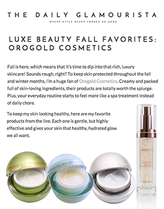 The Daily Glamorista features OROGOLD products.