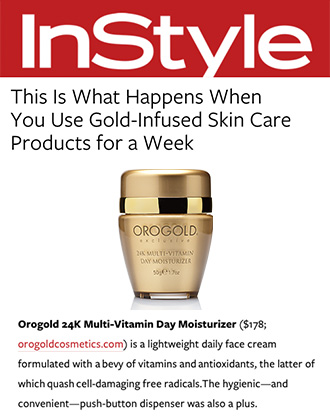 InStyle presents OROGOLD products.