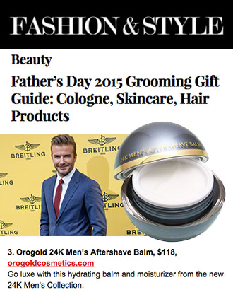 Fashion&Style features OROGOLD 24K Men's Aftershave Balm